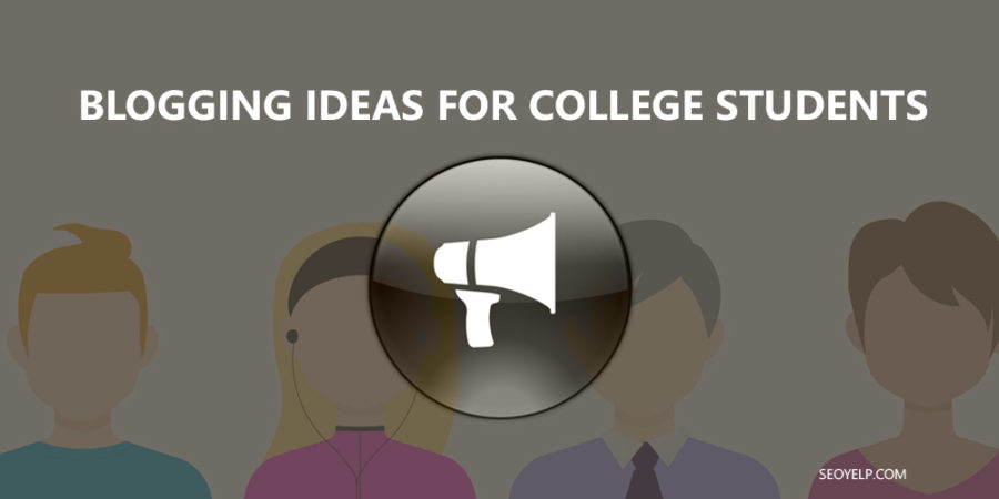 Blogging Ideas for College