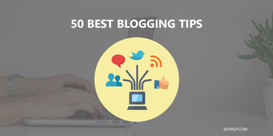 Blogging Tips for Bloggers