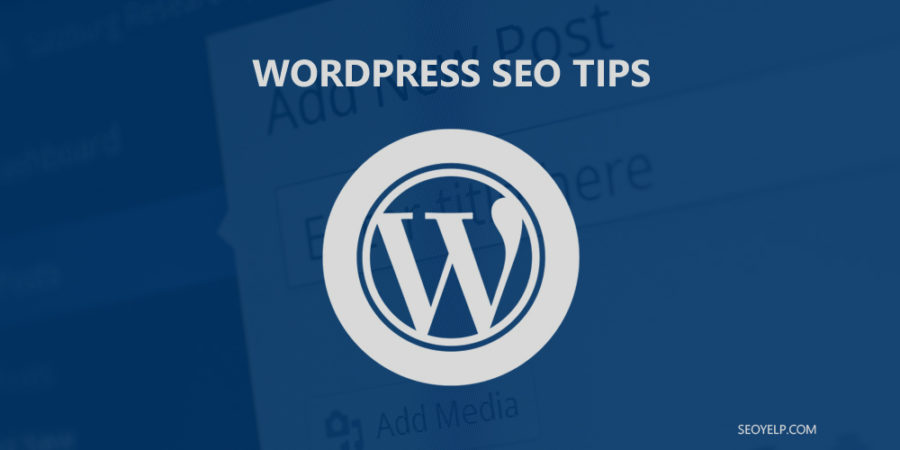 WordPress SEO Tips to Boost Your Google Rankings