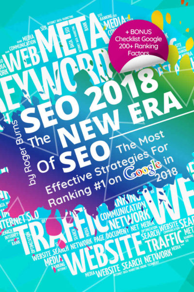 SEO 2018 - The New Era Of SEO