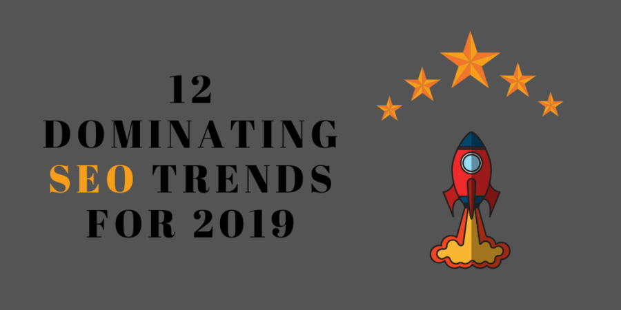SEO Trends for 2019